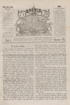 Rolnik : rolnictwo, przemysł, prawo. R.1, nr 45 (5 listopada 1869)
