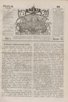 Rolnik : rolnictwo, przemysł, prawo. R.1, nr 47 (19 listopada 1869)