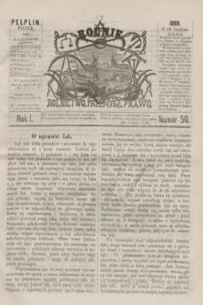 Rolnik : rolnictwo, przemysł, prawo. R.1, nr 50 (10 grudnia 1869)