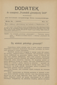 """Dodatek do Czasopisma """"Przewodnik Gimnastyczny Sokół"""" : wydawany pod kierunkiem związkowego grona nauczycielskiego. R.2, nr 9 ([wrzesień] 1906) + wkładka"""