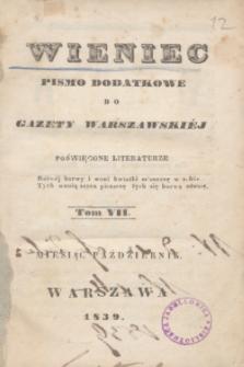 Wieniec : pismo dodatkowe do Gazety Warszawskiej poświęcone literaturze. 1839, T. 7 (październik) + spis rzeczy