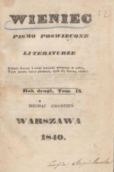 Wieniec : pismo poświęcone literaturze. R.2, T.9 (grudzień 1840) + spis rzeczy