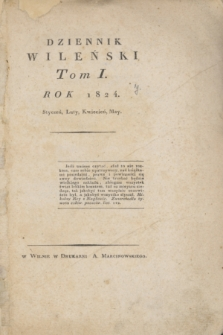 Dziennik Wileński. T.1, Rejestr Materyy Tomu Igo (styczeń, luty, kwiecień, maj 1824)