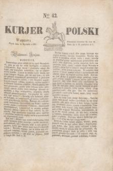 Kurjer Polski. 1830, Nro 42 (15 stycznia)