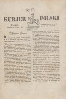 Kurjer Polski. 1830, Nro 47 (20 stycznia)