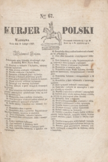 Kurjer Polski. 1830, Nro 67 (10 lutego)