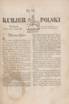 Kurjer Polski. 1830, Nro 75 (18 lutego)