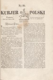 Kurjer Polski. 1830, Nro 90 (5 marca)