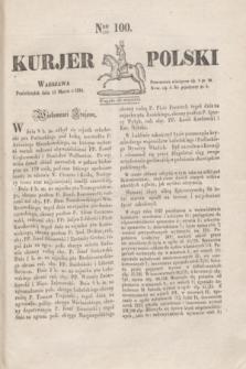 Kurjer Polski. 1830, Nro 100 (15 marca)