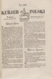 Kurjer Polski. 1830, Nro 104 (19 marca)