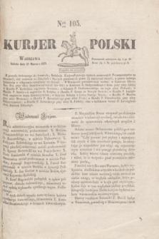 Kurjer Polski. 1830, Nro 105 (20 marca)