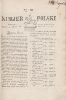 Kurjer Polski. 1830, Nro 120 (5 kwietnia)