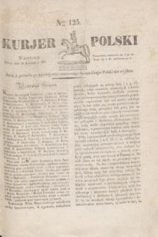 Kurjer Polski. 1830, Nro 125 (10 kwietnia)