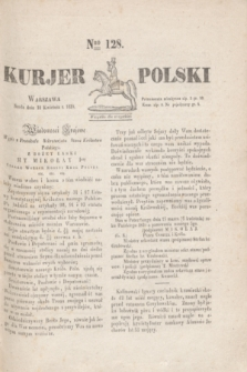Kurjer Polski. 1830, Nro 128 (14 kwietnia)