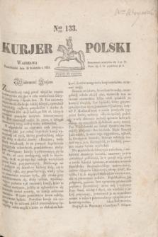 Kurjer Polski. 1830, Nro 133 (19 kwietnia)