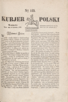 Kurjer Polski. 1830, Nro 135 (21 kwietnia)