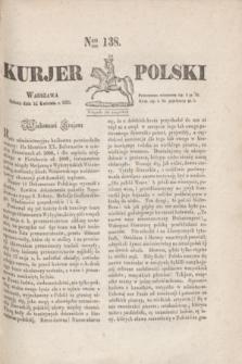 Kurjer Polski. 1830, Nro 138 (24 kwietnia)
