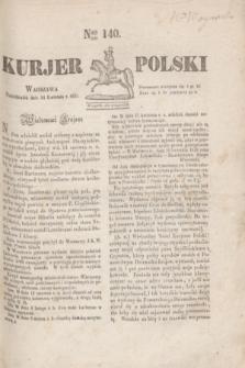 Kurjer Polski. 1830, Nro 140 (26 kwietnia)