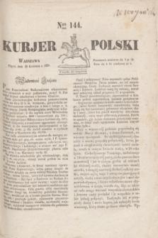 Kurjer Polski. 1830, Nro 144 (30 kwietnia)