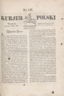 Kurjer Polski. 1830, Nro 149 (5 maja)