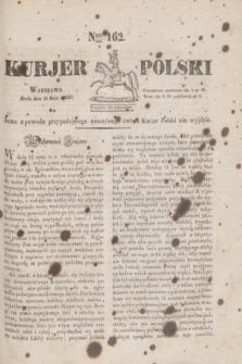 Kurjer Polski. 1830, Nro 162 (19 maja)
