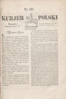 Kurjer Polski. 1830, Nro 167 (25 maja)