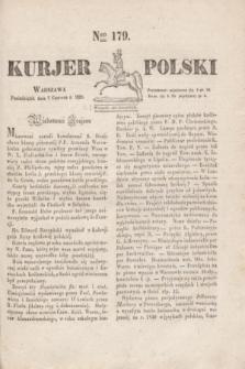 Kurjer Polski. 1830, Nro 179 (7 czerwca)