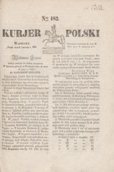 Kurjer Polski. 1830, Nro 182 (11 czerwca)