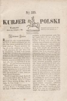 Kurjer Polski. 1830, Nro 235 (4 sierpnia)