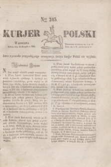 Kurjer Polski. 1830, Nro 245 (14 sierpnia 1830)