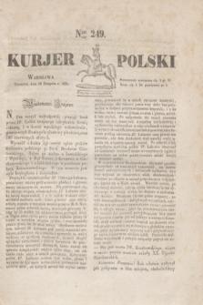 Kurjer Polski. 1830, Nro 249 (19 sierpnia 1830)