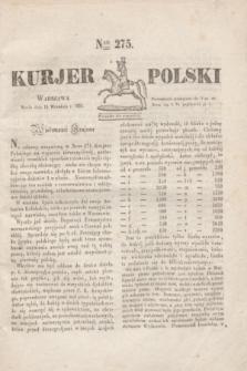 Kurjer Polski. 1830, Nro 275 (15 września)