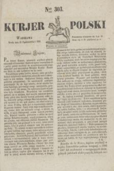 Kurjer Polski. 1830, Nro 303 (13 października)