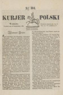 Kurjer Polski. 1830, Nro 304 (14 października)