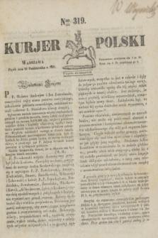 Kurjer Polski. 1830, Nro 319 (29 października)
