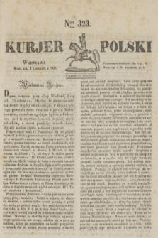 Kurjer Polski. 1830, Nro 323 (3 listopada)