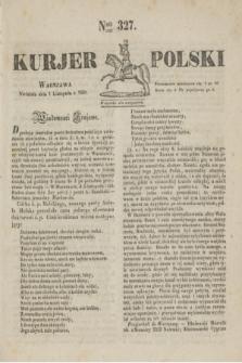 Kurjer Polski. 1830, Nro 327 (7 listopada)