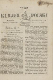 Kurjer Polski. 1830, Nro 332 (12 listopada)