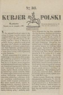 Kurjer Polski. 1830, Nro 345 (25 listopada)