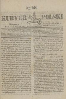 Kuryer Polski. 1830, Nro 368 (21 grudnia)