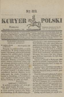 Kuryer Polski. 1830, Nro 373 (27 grudnia)