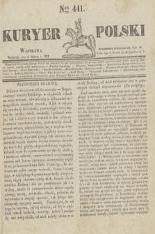Kuryer Polski. 1831, Nro 441 (6 marca)