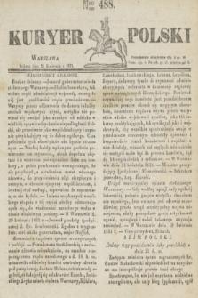 Kuryer Polski. 1831, Nro 488 (23 kwietnia)