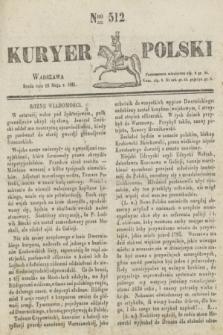 Kuryer Polski. 1831, Nro 512 (18 maja)
