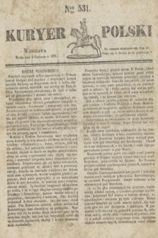 Kuryer Polski. 1831, Nro 531 (8 czerwca)