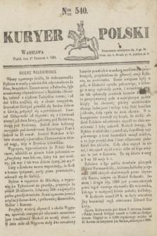 Kuryer Polski. 1831, Nro 540 (17 czerwca)