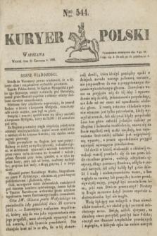 Kuryer Polski. 1831, Nro 544 (21 czerwca 1831)