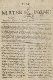 Kuryer Polski. 1831, Nro 550 (27 czerwca)