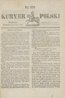 Kuryer Polski. 1831, Nro 570 (18 lipca)