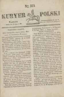 Kuryer Polski. 1831, Nro 575 (23 lipca)